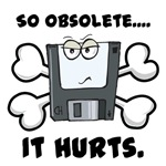 So Obsolete It Hurts (Floppy Disk)