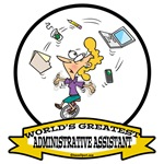 WORLDS GREATEST ADMINISTRATIVE ASSISTANT II