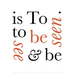 To Be Is To See And Be Seen