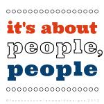 It's About People, People