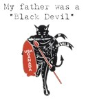 My Father was a Black Devil