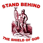 Stand Behind the Shield of God