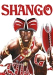 NEW!!! SHANGO CLOSE-UP