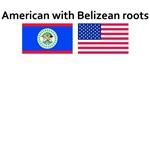 American with Belizean roots