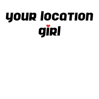 Your Location Girl