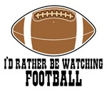 I'd rather be watching football