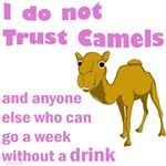 Do Not Trust Camels New Merchandise
