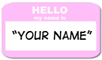 Hello My Name is (pink)