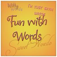 Fun Stuff with WORDS