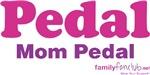 Pedal Mom Pedal