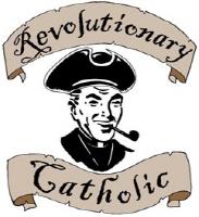 Revolutionary Catholic