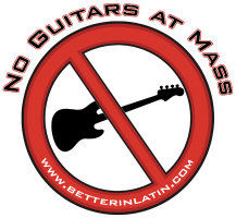 No Guitars At Mass!