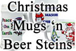 Christmas Mugs n' Steins