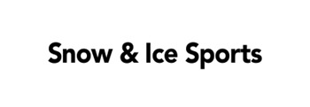 Snow & Ice Sports