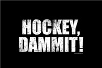 Hockey, Dammit!