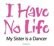 I Have No Life (Sister)