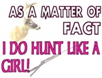 I DO Hunt Like A Girl