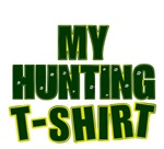 My Hunting TShirt