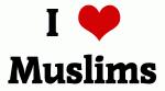 I Love Muslims