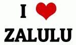 I Love ZALULU