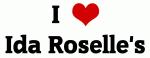 I Love Ida Roselle's