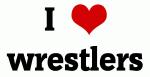 I Love wrestlers