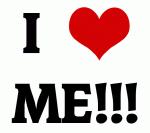 I Love ME!!!