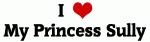 I Love My Princess Sully