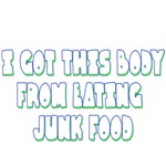 I Got This Body From Eating Junk Food