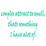 Couples Attract To Smell. Thats Something I Have A