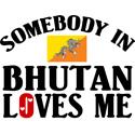 Somebody In Bhutan T-shirt