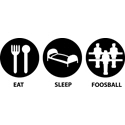 Eat Sleep Foosball