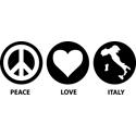 Peace Love Italy