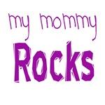 My Mommy/Daddy Rocks