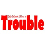 My Middle Name is Trouble Red