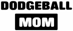 DODGEBALL mom