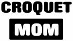 CROQUET mom
