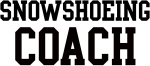 SNOWSHOEING Coach