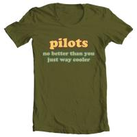 Pilots no better than you just way cooler