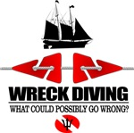Wreck Diving (What Could Possibly Go Wrong)