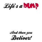 Life's a bump