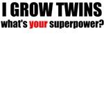 I grow twins