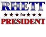 RHETT for president