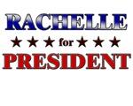 RACHELLE for president