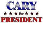 CARY for president
