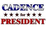 CADENCE for president