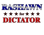 RASHAWN for dictator