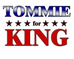 TOMMIE for king