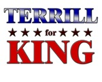 TERRILL for king