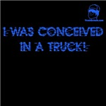 I was conceived in a truck!